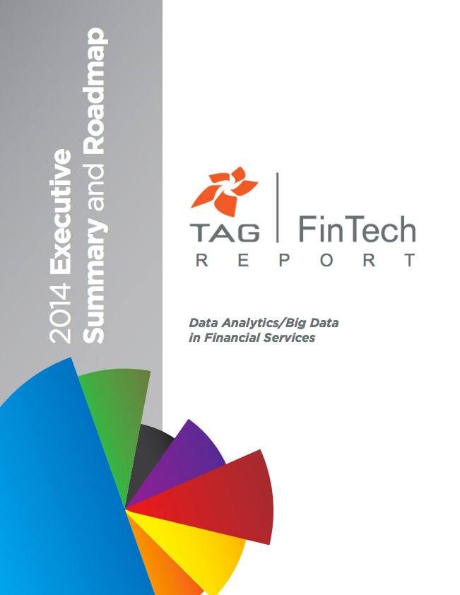 TAG FinTech – Data Analytics/Big Data in Financial Services: Executive Summary & Roadmap