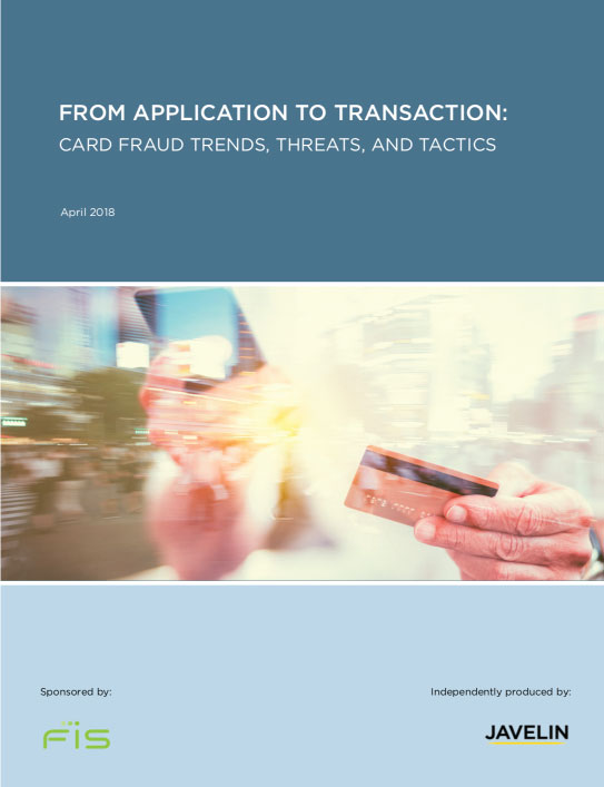 Javelin/FIS Fraud Trends White Paper